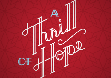 A Thrill of Hope – Part 2