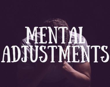 Mental Adjustments