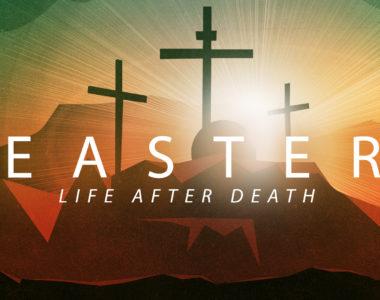 Easter: Life After Death
